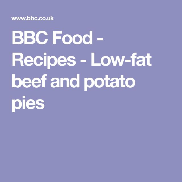 BBC Food - Recipes - Low-fat beef and potato pies