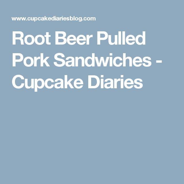 Root Beer Pulled Pork Sandwiches - Cupcake Diaries