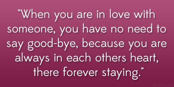 Quotes About Loving Someone Forever | there forever staying 38 Inspirational Quotes About Love You Should ...