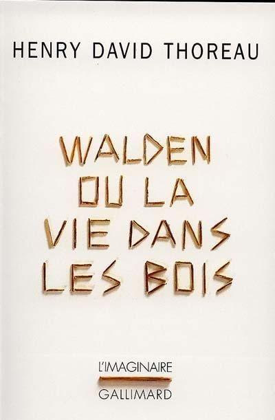 Walden ou la Vie dans les bois / Henry David Thoreau ; trad. de l'anglais par L. Fabulet : THEMACTU THO