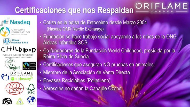 Los certificados de Oriflame nos dan la garantía de que es una empresa confiable