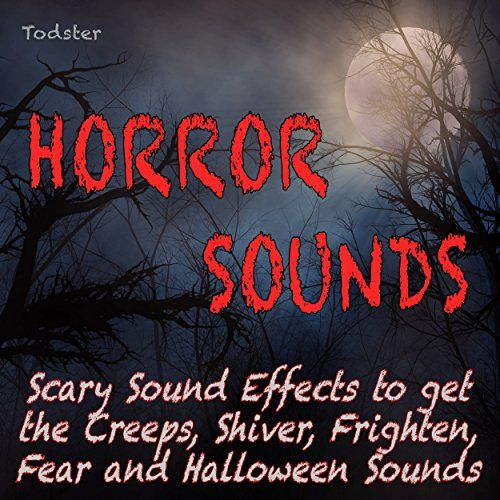 Horror Sounds - Scary Sound Effects to Get the Creeps, Shiver, Frighten, Fear and Halloween Sounds 7.99