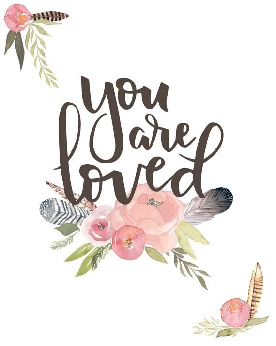 You Are Loved – Lettered Print