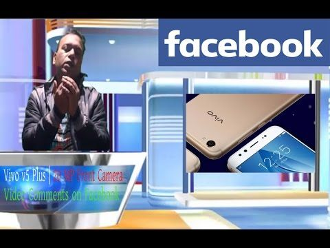 Nokia 6 Breaking record | Video comment on Facebook | Vivo V5 Plus Launch