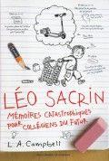 Léo Sacrin : mémoires catastrophiques pour collégiens du futur