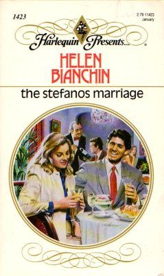 The Stefanos Marriage by Helen Bianchin Harlequin 0373114230