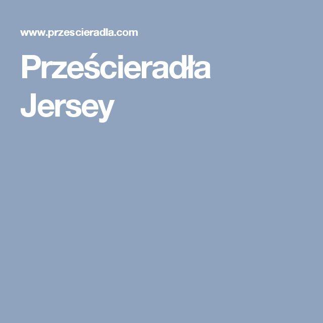 Prześcieradła Jersey