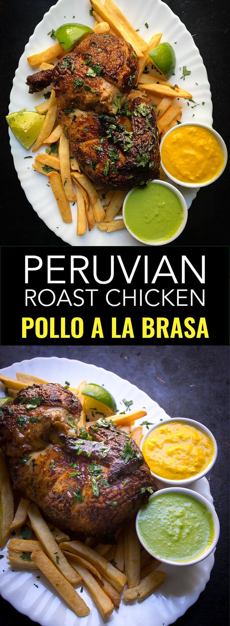 Pollo a la brasa is an easy Peruvian chicken recipe with incredible sauces aji verde and aji amarillo.