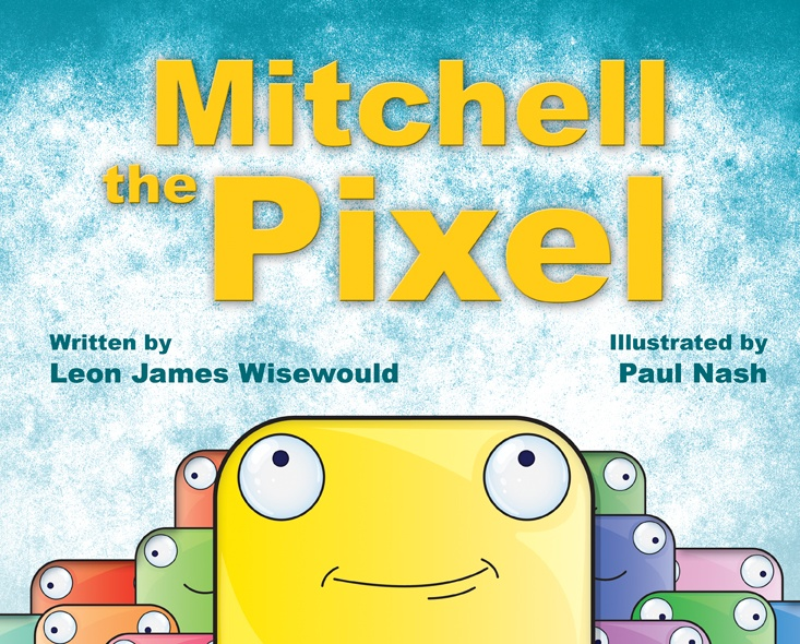 """Featured at Making Tough Time Easier, """"Mitchell the Pixel"""" by Leon Wisewould and Paul Nash, available at the TBYL Store"""