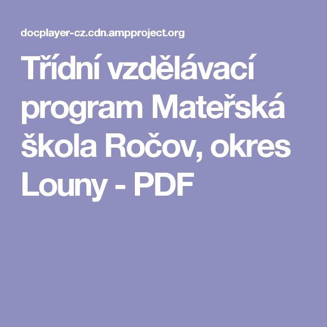 Třídní vzdělávací program Mateřská škola Ročov, okres Louny - PDF