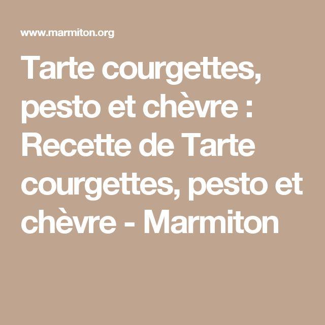 Tarte courgettes, pesto et chèvre : Recette de Tarte courgettes, pesto et chèvre - Marmiton