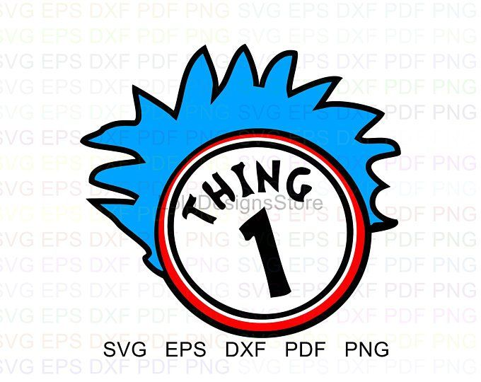 Dr Seuss Thing 1 And Thing 2 Vector Clipart Svg Eps Dxf Pdf Etsy