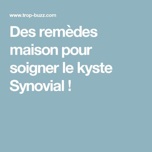 Des remèdes maison pour soigner le kyste Synovial !