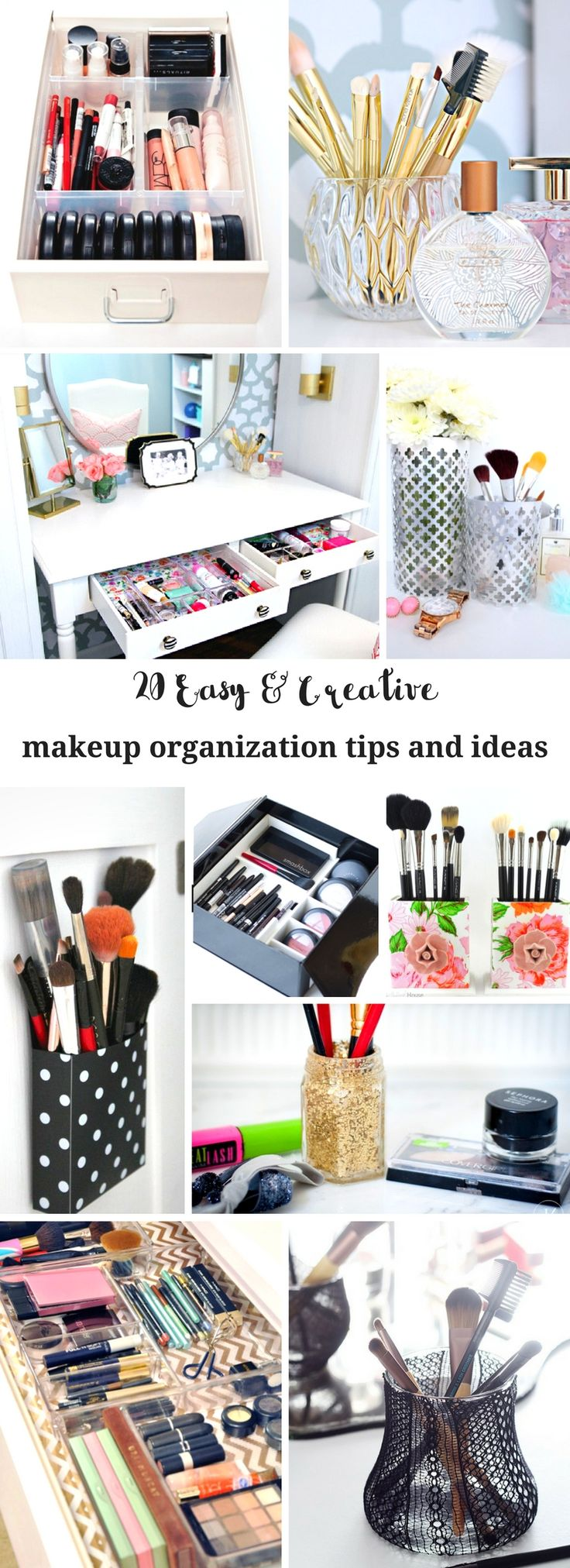 20 EASY AND CREATIVE MAKEUP ORGANIZATION TIPS + IDEAS