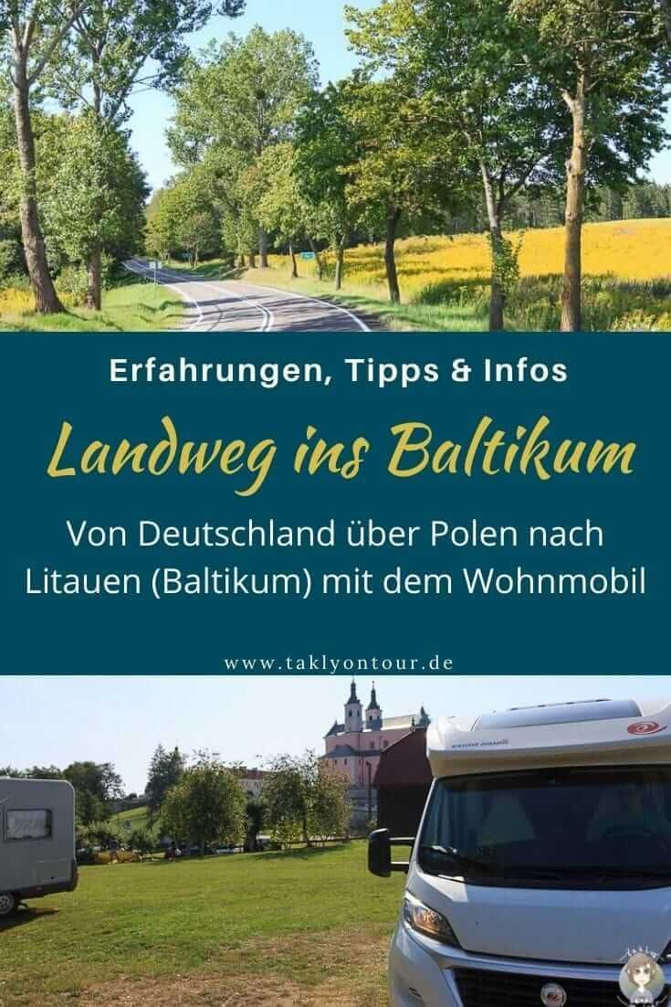 Der Landweg ins Baltikum: Über Polen nach Litauen  Wohnmobil