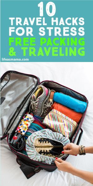 10 Travel Hacks For Stress Free Packing & Traveling