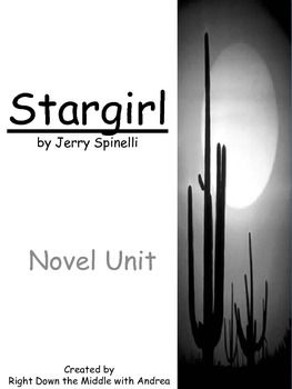 best stargirl images teaching ideas jerry o stargirl by jerry spinelli novel study if you teach the book stargirl
