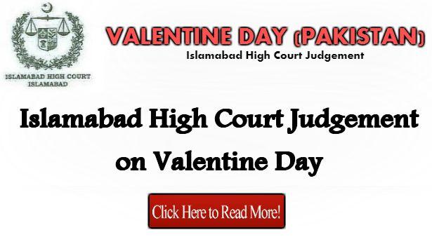 Islamabad High Court Judgement on Valentine Day