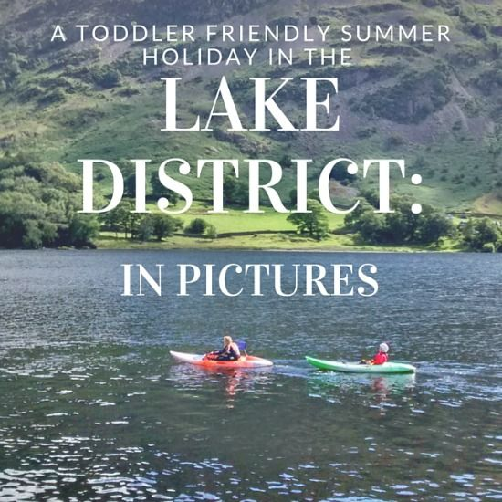 In Pictures: A Toddler Friendly Holiday in the Lake District #toddlerfriendly #lakedistrict