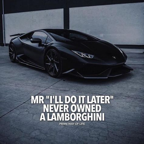 19 best corporate bytes images on pinterest inspiration quotes positive quotes mr ill do it later never owned a lamborghini fandeluxe Choice Image