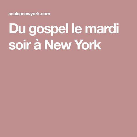 Du gospel le mardi soir à New York
