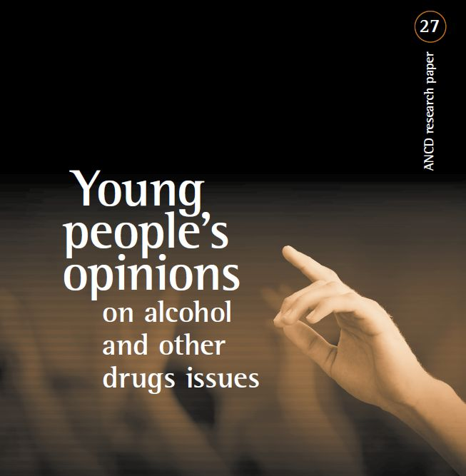Young people's opinions on alcohol and other drug issues | Australian National Council on Drugs