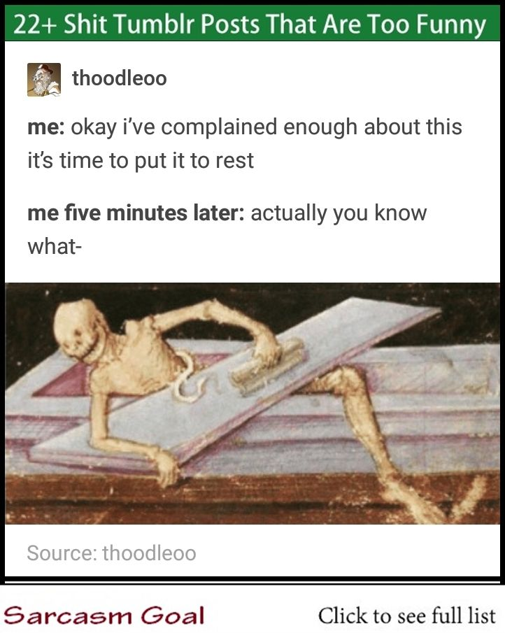 22 Shit Tumblr Posts That Are Too Funny Funny Memes Dankest Memes Stupid Funny Memes