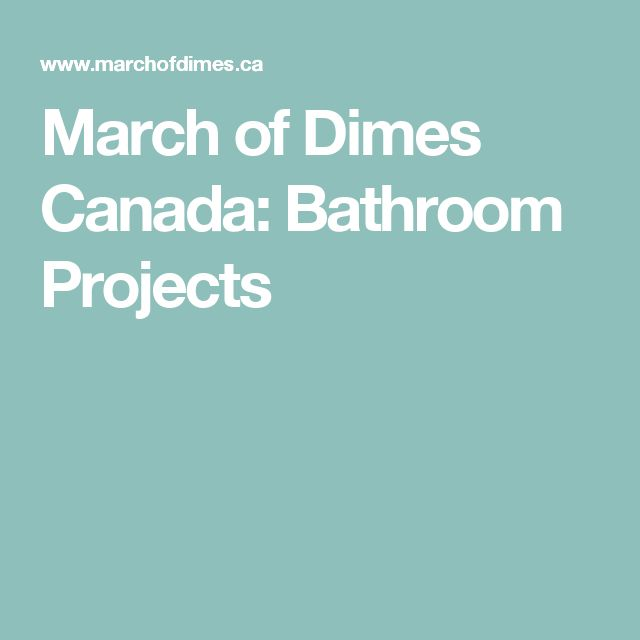 March of Dimes Canada:  Bathroom Projects