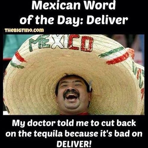 Mexican word of the day  memes meme funny memes funny jokes cool images mexican jokes viral images