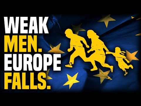 The Death of Masculinity | Why Europe May Collapse - YouTube Also, check out the comments! I found a really smart one made by Marcara081 there..
