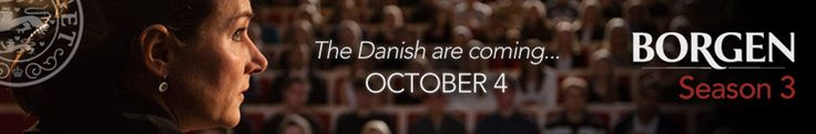 Borgen Season 3 Premieres October 4! - Watch Season 1 and 2 of this Danish TV show