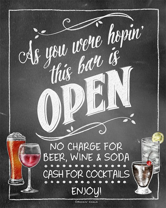 """Cash/Open Bar Combo Sign   As You Were Hopin' this bar is Open (""""No charge for beer, wine & soda. Cash for cocktails"""")"""