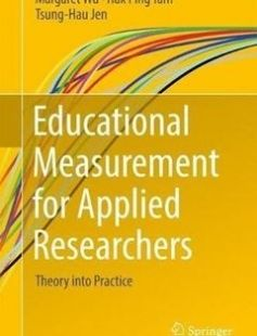 Educational Measurement for Applied Researchers: Theory into Practice free download by Margaret Wu Hak Ping Tam Tsung-Hau Jen ISBN: 9789811033001 with BooksBob. Fast and free eBooks download.  The post Educational Measurement for Applied Researchers: Theory into Practice Free Download appeared first on Booksbob.com.