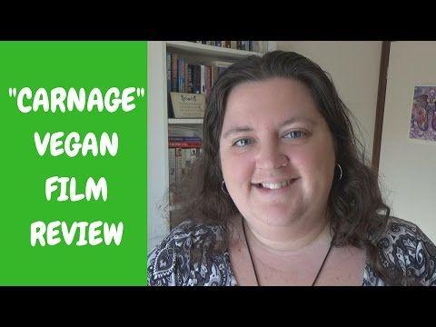CARNAGE: VEGAN MOCKUMENTARY REVIEW - YouTube