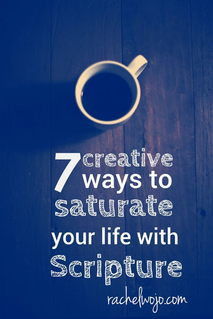 Want to get more Scripture in your daily life? Try using these 7 ways to saturate your life with God's Word!