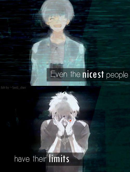 Incluso las mejores personas tienen sus límites.