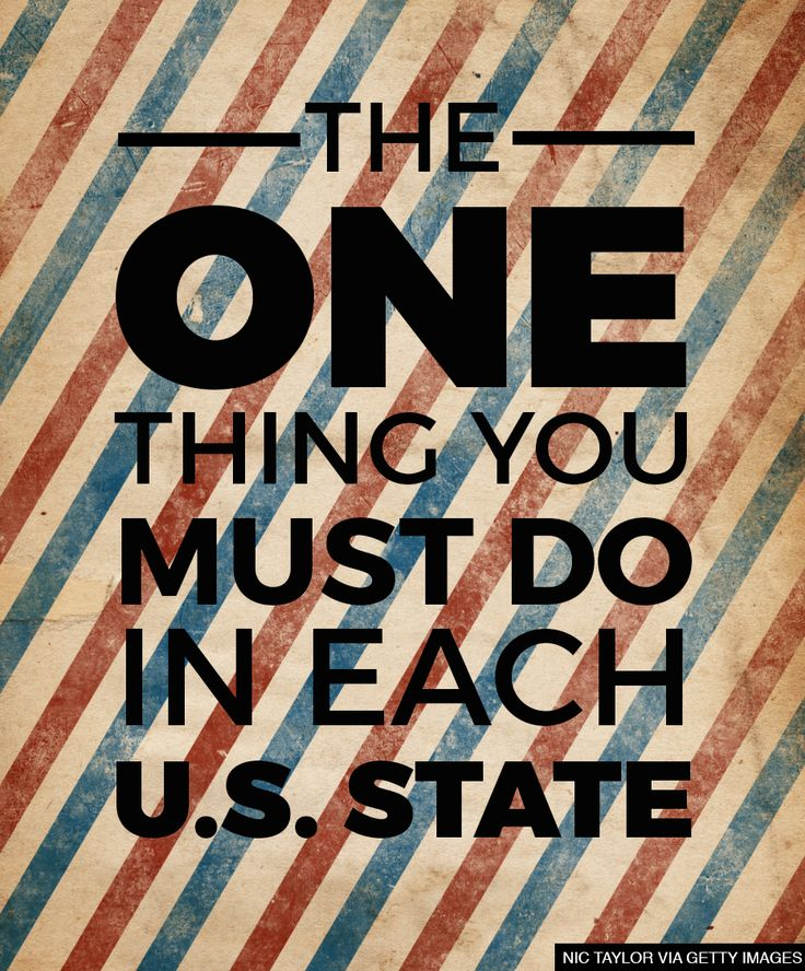 The one thing you HAVE to do in each U.S. state! Not sure I agree with all of them but at least they give me some ideas