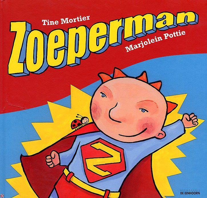De Floddertje- en Smeerkeesklas: Weekweetjes thema 'Zoeperman!'