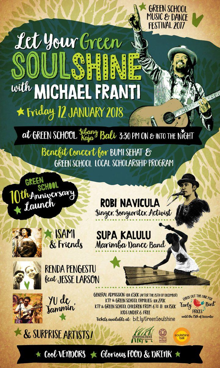 Come and Let Your Green Soul Shine with Michael Franti at Green School Bali!! January 12, 2018 at 3.30 till drop. Get your ticket now: http://bit.ly/GreenSoulshine  #thisisgreenschool #michaelfranti #musicconcert #fundraising