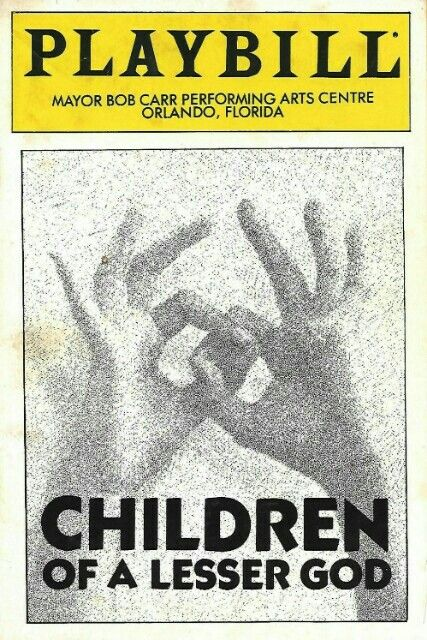 Theatre Programme For The Premiere Orlando Production Of Mark Medoff Play Children A Lesser Godwh