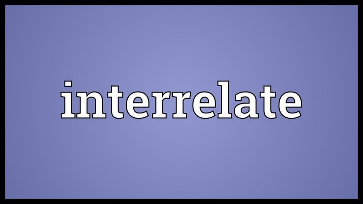 Interrelate Meaning