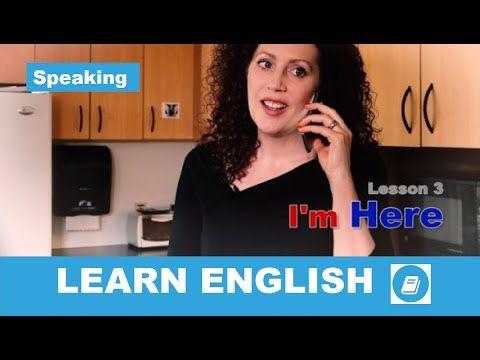 English Course – Lesson 3: Speaking– E-Angol