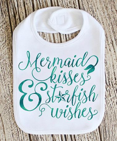 Look what I found on #zulily! White 'Mermaid Kisses & Starfish Wishes' Bib - Infant #zulilyfinds