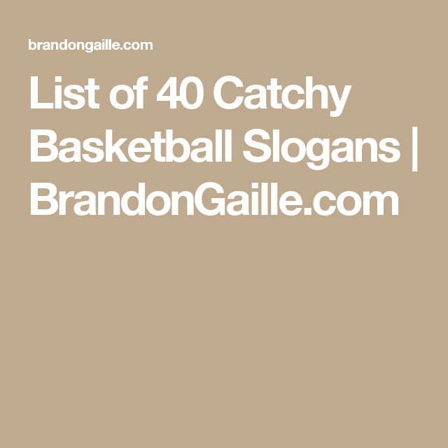 List of 40 Catchy Basketball Slogans | BrandonGaille.com