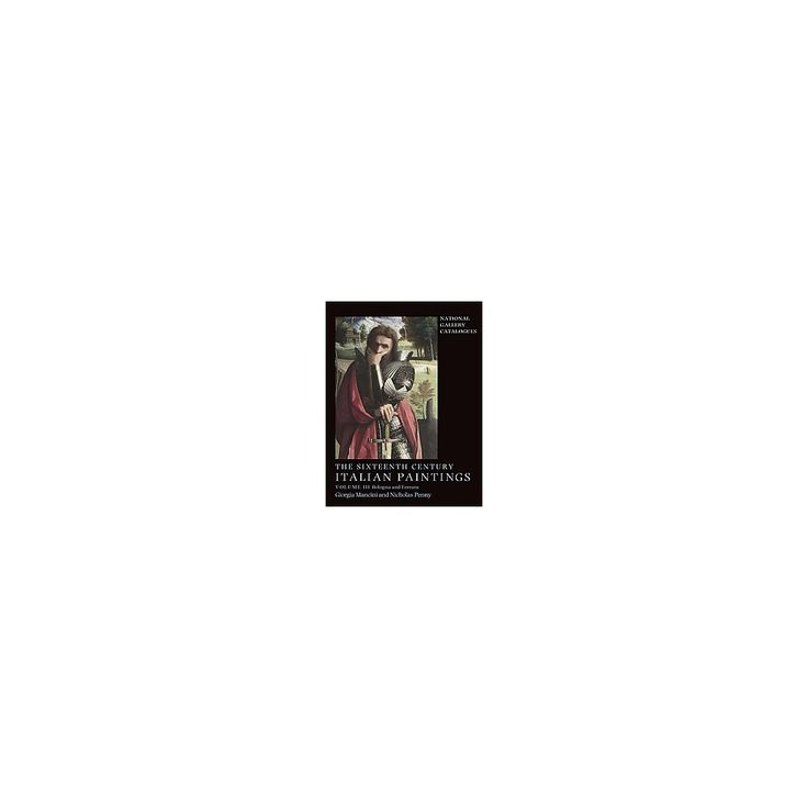 The Sixteenth Century Italian Paintings ( National Gallery Catalogues) (Hardcover)