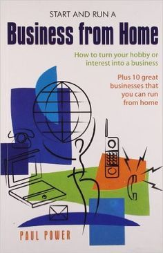Start And Run A Business From Home