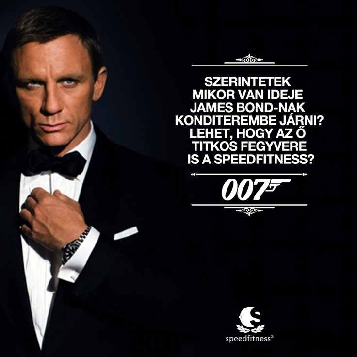 James Bond vajon hogyan edz?
