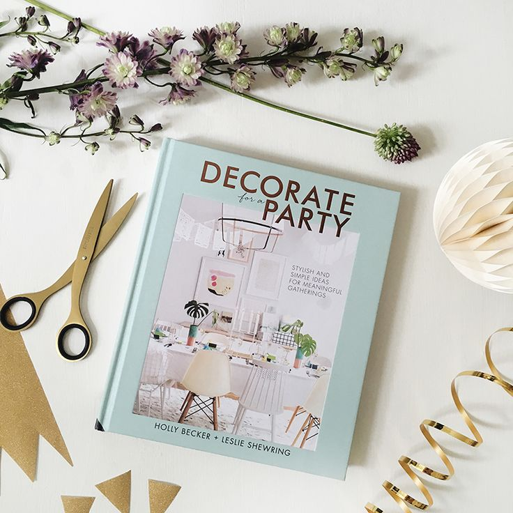 "Decorate For a Party - A ""beautiful, inspiration-packed book"" today on 91 Magazine"