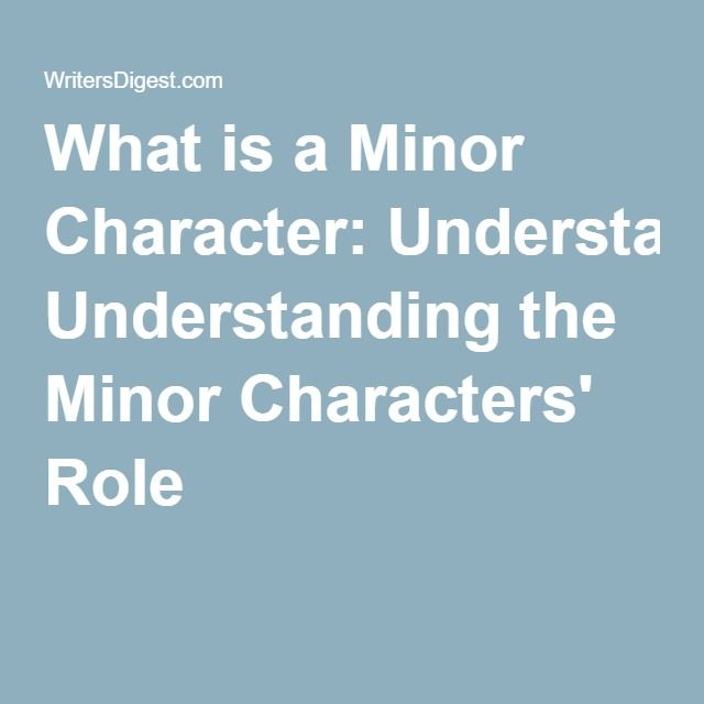 the role of minor character mrs And the too-seldom-praised mrs micawber, as heroically deluded as her  even  the less-than-minor characters are indelible: the nameless.