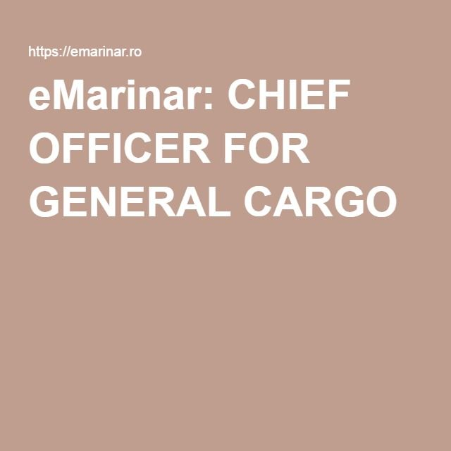eMarinar: CHIEF OFFICER FOR GENERAL CARGO